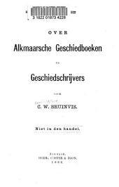Over Alkmaarsche geschiedboeken en geschiedschrijvers