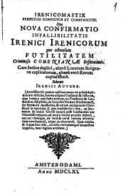 Irenicomastix perpetuo convictus et constrictus