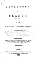 Catalogue of Plants   c   c  in the Dublin Society s Botanic Garden  at Glasnevin PDF