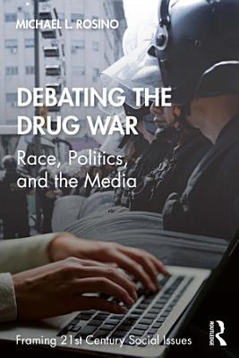 Debating the Drug War