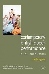 Contemporary British Queer Performance