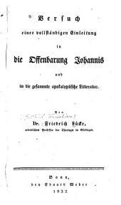 Versuch einer vollständigen Einleitung in die Offenbarung Johannis: und in die gesammte apokalyptische Litteratur