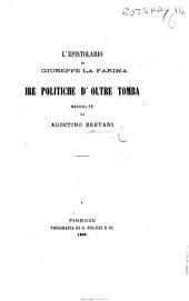 L'Epistolario di Giuseppe La Farina: ire politiche d'oltre tomba