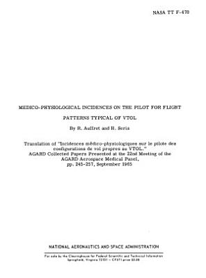 Medico-physiological Incidences on the Pilot from Flight Patterns Typical of VTOL