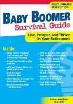 Baby Boomer Survival Guide, Second Edition
