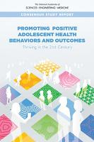 Promoting Positive Adolescent Health Behaviors and Outcomes PDF