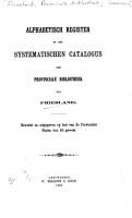 Alphabetisch register op den Systematische catalogus der Provinciale Bibliotheek van Friesland PDF