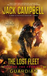 The Lost Fleet  Beyond the Frontier  Guardian PDF
