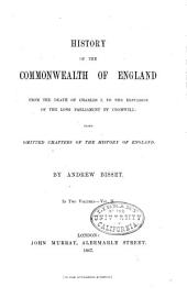 Omitted Chapters of the History of England from the Death of Charles I to the Battle of Dunbar: Volume 2