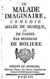 Le malade imaginaire, comedie
