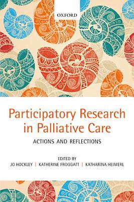 Participatory Research in Palliative Care PDF