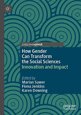 How Gender Can Transform the Social Sciences
