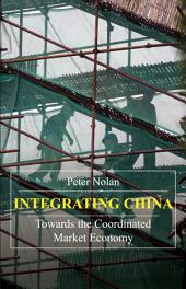 Integrating China: Towards the Coordinated Market Economy