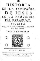 Historia de la Compañia de Jesus en la provincia del Paraguay,