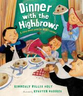 Dinner with the Highbrows: A Story about Good (or Bad) Manners