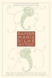 New Poems: A Revised Bilingual Edition