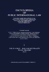 Use of Force · War and Neutrality Peace Treaties (N-Z)