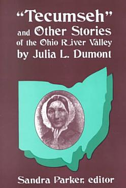 Tecumseh and Other Stories of the Ohio River Valley PDF
