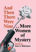 And Then There Were Nine   More Women of Mystery PDF