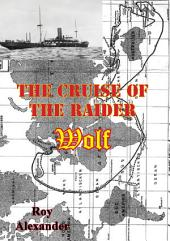 The Cruise Of The Raider Wolf