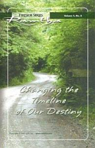 Changing the Timeline of Our Destiny Book