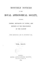 Monthly Notices of the Royal Astronomical Society: Volume 49