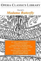 Puccini's Madam Butterfly: Opera Classics Library Series