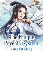 The Unique Psychic System