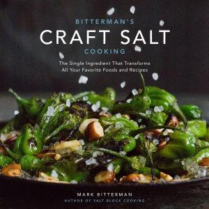 Bitterman s Craft Salt Cooking