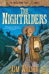 The Nightriders (Wells Fargo Trail Book #2)