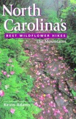 North Carolina s Best Wildflower Hikes PDF