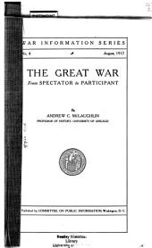 The Great War from Spectator to Participant, by Andrew C. McLaughlin