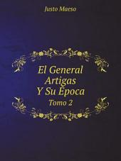 El General Artigas Y Su ?poca