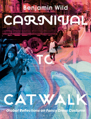 Carnival to Catwalk