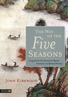 The Way of the Five Seasons PDF