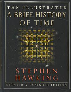 The Illustrated a Brief History of Time Book