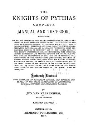 The Knights of Pythias Complete Manual and Text book     PDF