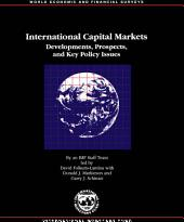 International Capital Markets: Developments, Prospects, and Key Policy Issues 1997