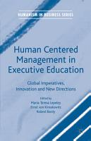 Human Centered Management in Executive Education PDF