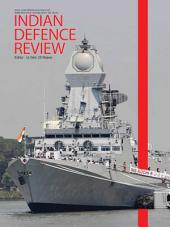 Indian Defence Review Vol 30.4 (Oct-Dec 2015): 30.4
