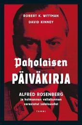 Paholaisen päiväkirja: Alfred Rosenberg ja kolmannen valtakunnan varastetut salaisuudet