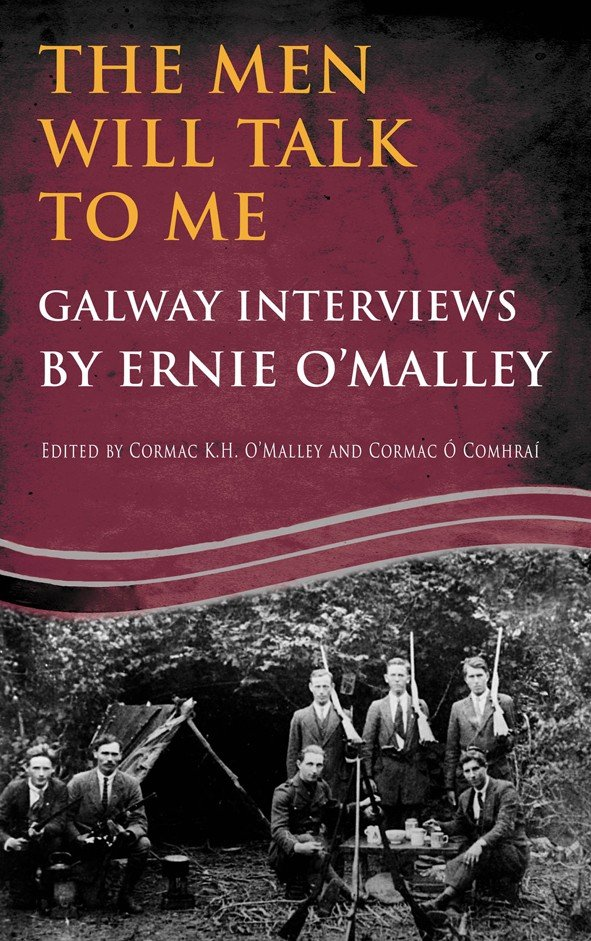 The Men Will Talk to Me(Ernie O'Malley series Galway)