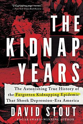 The Kidnap Years