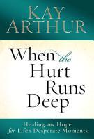 When the Hurt Runs Deep PDF