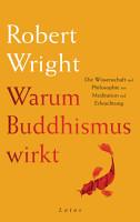 Warum Buddhismus wirkt PDF