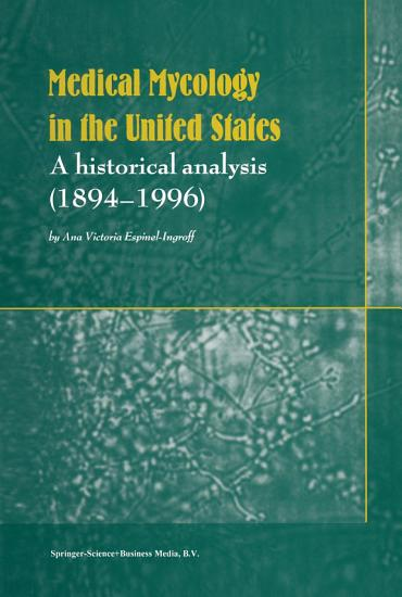 Medical Mycology in the United States PDF