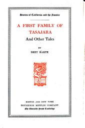 The first family of Tasajara and other tales