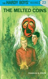 Hardy Boys 23: The Melted Coins