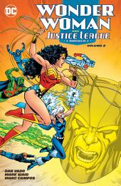 Wonder Woman & the Justice League America Vol. 2: Volume 2