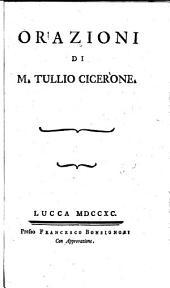 Orazioni di M. Tullio Cicerone